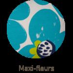 maxi fleurs